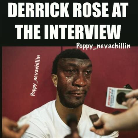 Rose Meme - derrick rose at the interview