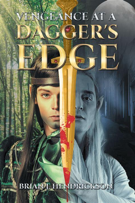 brian j hendrickson s new book vengeance at a dagger s