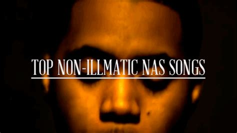 nas best songs top non illmatic nas songs all things go