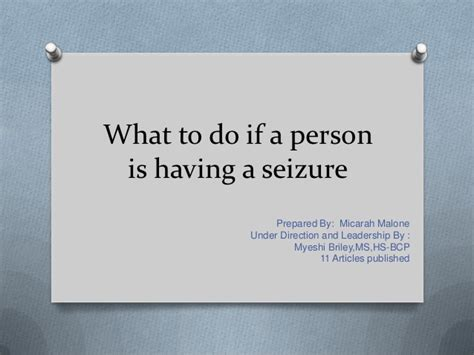 seizures what to do what to do if a person is a seizure myeshi briley ms hs bcp mm