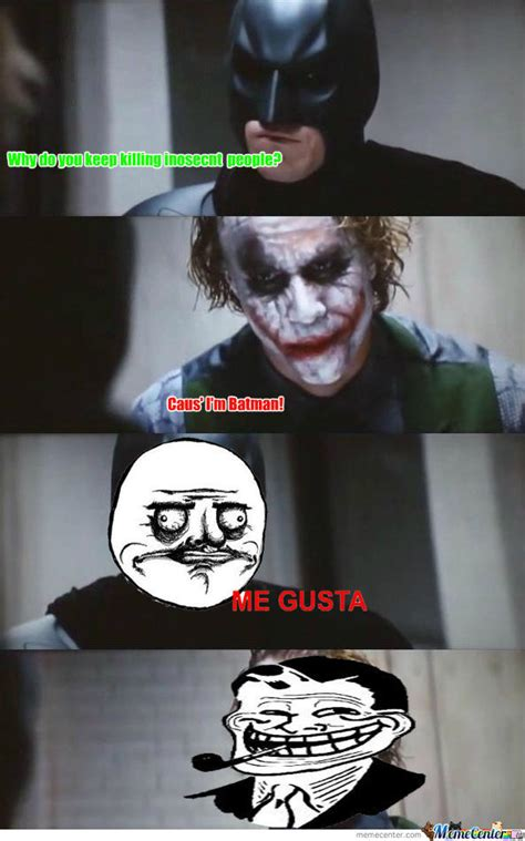 I M Batman Meme - cause i m batman by akiseeram meme center