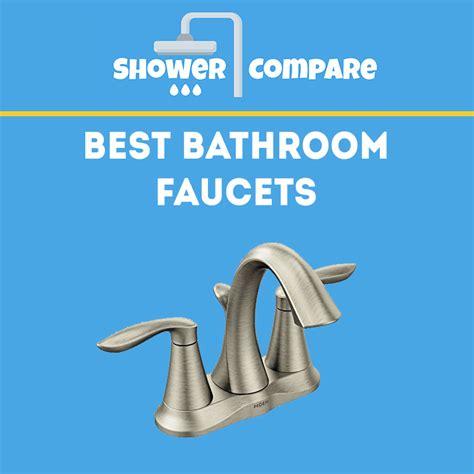 best bathroom faucets reviews best bathroom faucets reviews comparison for 2017