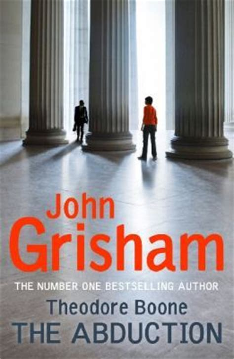 theodore boone the abduction the abduction theodore boone 2 by john grisham reviews discussion bookclubs lists