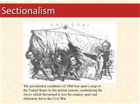 what is sectionalism civil war ppt sectionalism the north powerpoint presentation id
