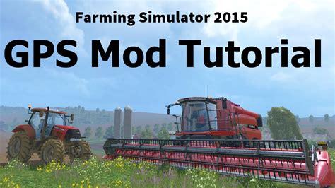 cách mod game java how to use the gps mod farming simulator 2015 youtube