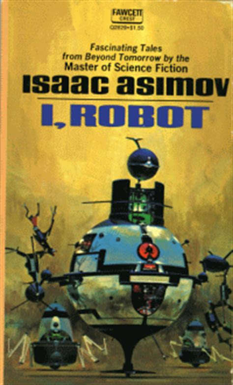 i robot film laws i robot by isaac asimov
