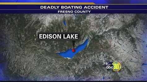 boating accident fresno man dead after boating accident at edison lake abc30