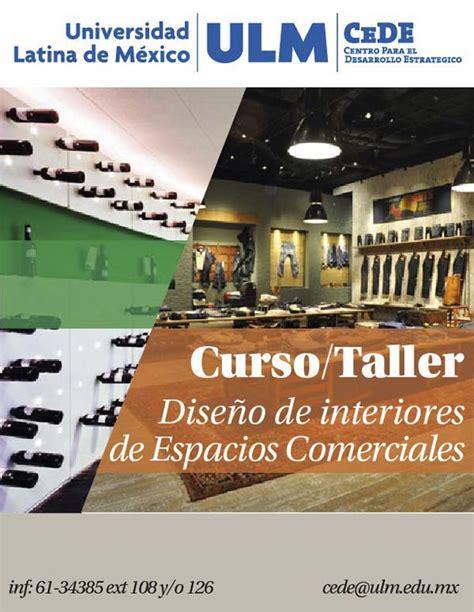universidades de dise o de interiores universidad latina de mexico curso taller dise 209 o de