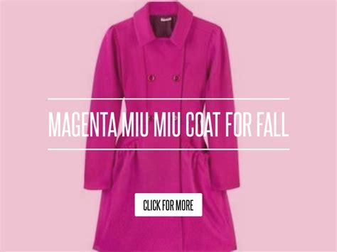 Magenta Miu Miu Coat For Fall by Magenta Miu Miu Coat For Fall Fashion