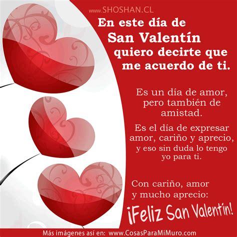 imagenes deseando un feliz dia de san valentin san valent 237 n d 237 a de amor y amistad cosas para mi muro