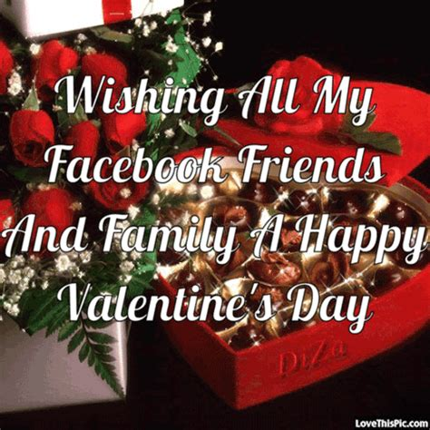 happy valentines to my family and friends wishing all my friends and family a happy