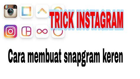 cara membuat instagram ads trick instagram cara membuat snapgram instastory berkedip