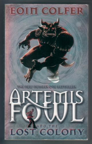Eoin Colfer Artemis Fowl And The Lost Colony artemis fowl and the lost colony by eoin colfer children s bookshop hay on wye