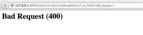 Bad Request 23390 Clicking On The Add In An Auth User S Change View Results In A 400 Django
