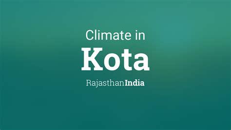 climate weather averages  kota rajasthan india