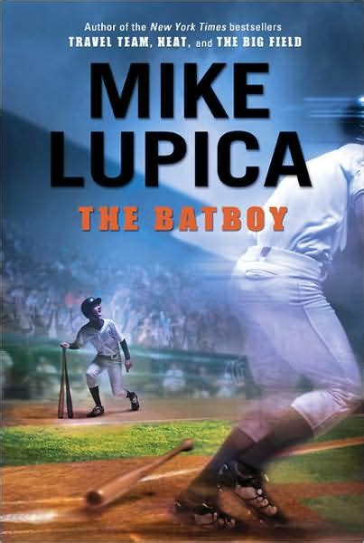 tournament and the proper equipment classic reprint books review the batboy by mike lupica oeonline org