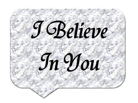 i believe in you images i believe in you image mariazwire