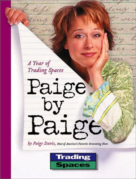 paige trading spaces paige by paige a year of trading spaces by paige davis