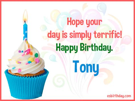 imagenes de happy birthday tony happy birthday tony happy birthday images for name