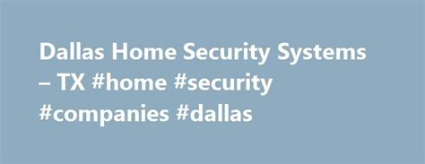 25 best ideas about home security companies on