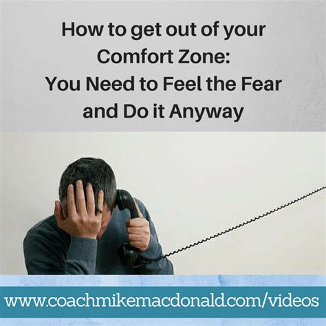 how do you your to outside how to get out of your comfort zone you need to feel the fear and do it anyway