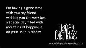 19th birthday greetings best friend 19 year old bday wishes