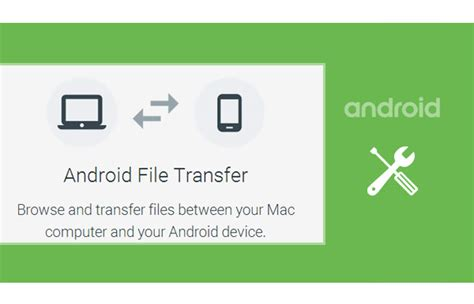 how to transfer files from android to mac android file transfer transfer files between android and mac