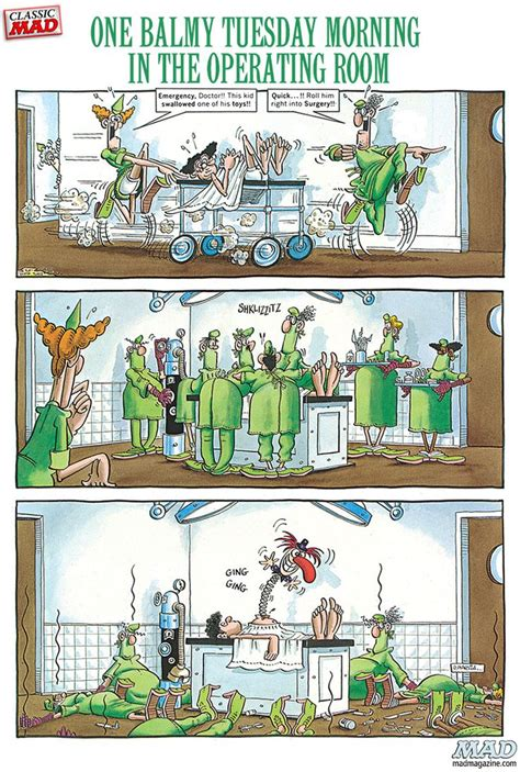 operating room jokes one balmy tuesday morning in the operating room caricatura 动画片 mad