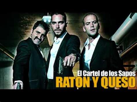 el cartel el cartel de los sapos raton y queso 2 flv youtube