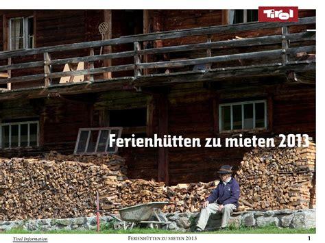 Ferienhütten Mieten by Ferienh 252 Tten Zum Mieten 2013 By Tirol Herz Der Alpen Issuu