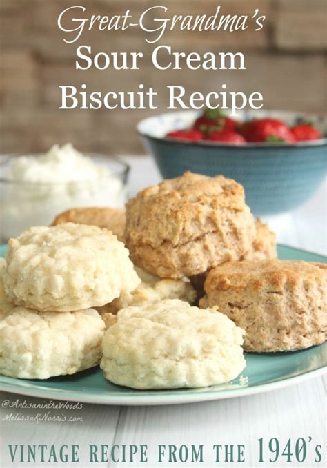 how to make biscuits how to make biscuits sour biscuit recipe from 1940