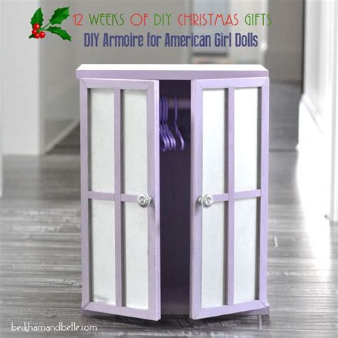 doll armoire for the american diy holiday gifts armoire for american girl dolls girl