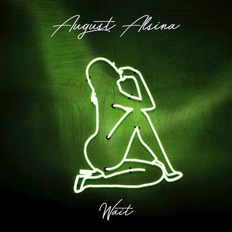 august alsina wait audio houston hip hop fix