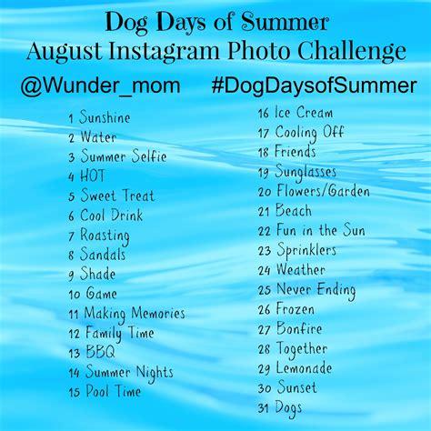 instagram august challenge august instagram photo challenge days of summer