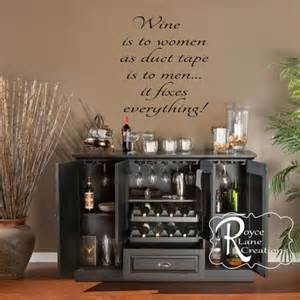 Home Bar Wall Decor Wine Wall Wine Decal Wine Is To Wine Wall Decal Roycelanecreations On Artfire