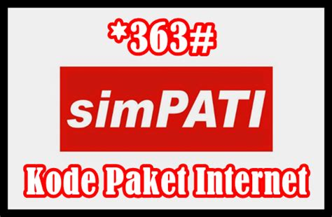 kode paket telkomsel 2018 kode dial 363 paket internet telkomsel termurah 2018