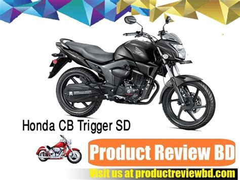 honda trigger specification honda cb trigger sd motorcycle price in bangladesh and