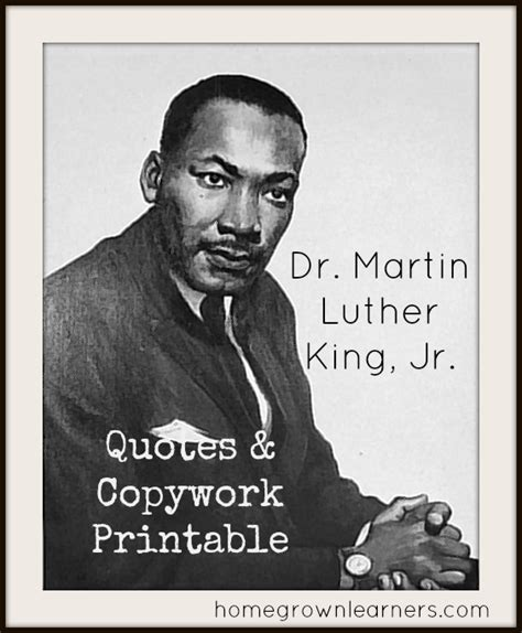 printable mlk quotes free martin luther king jr copywork and resources free