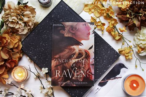 an enchantment of ravens you need this book an enchantment of ravens by margaret rogerson