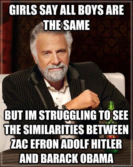 Obama Hitler Meme - the most interesting man in the world memes quickmeme