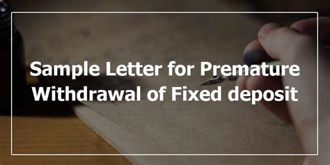 Letter Format For Withdrawal Of Fd sle letter for premature withdrawal of fixed deposit fixed deposit letter format