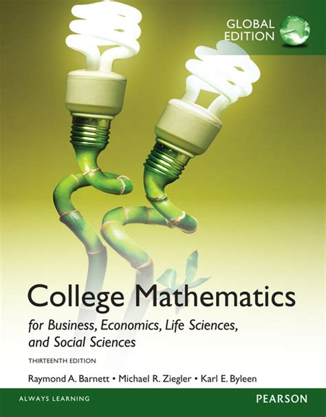 college mathematics for business economics sciences and social sciences 14th edition books college mathematics for business economics sciences