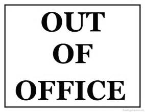 out of the office sign template printable out of office sign