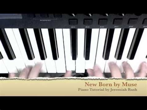 tutorial piano muse new born by muse the best piano tutorial youtube