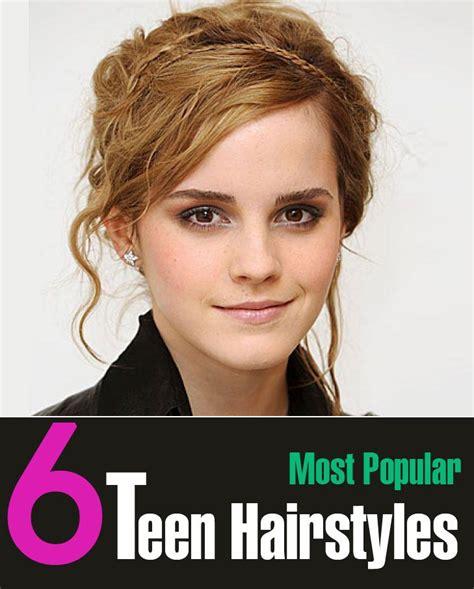 popular hairstyles for teens 6 most popular teenage girls hairstyles