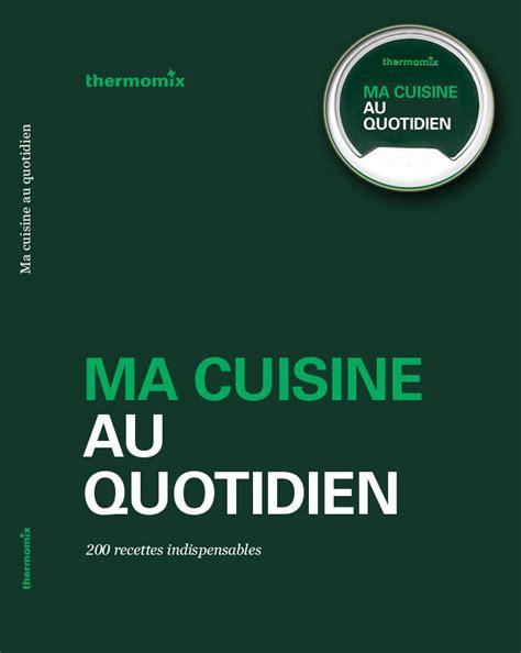 ma cuisine thermomix fr tm5 livre et clef recettes ma cuisine au