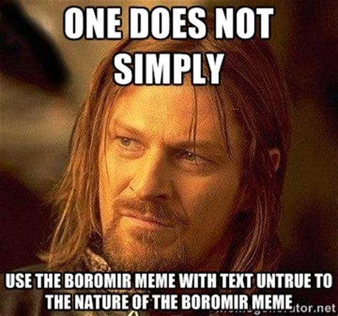 Meme Boromir - untrue memes image memes at relatably com