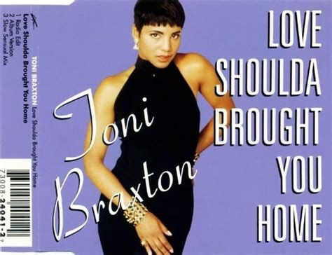 toni braxton shoulda brought you home lyrics