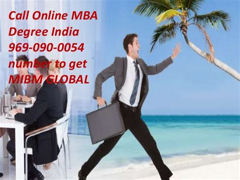 Mba Degrees India by Mba Degree India 969 090 0054 Mibm Global