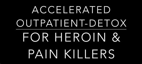 Opiate Outpatient Detox by My Addiction Physician Accelerated Outpatient Detox